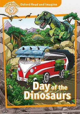 DAY OF THE DINOSAURS (MP3 PK) OXFORD READ AND IMAGINE 5