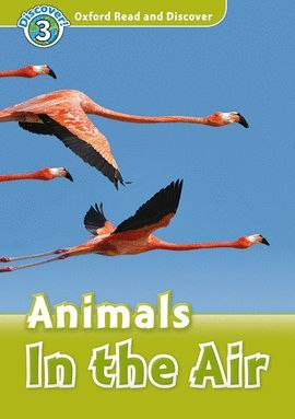 ANIMALS IN THE AIR (MP3 PK) READ AND DISCOVER-LEVEL 3