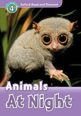 ANIMALS AT NIGHT (MP3 PK) READ AND DISCOVER-LEVEL 4