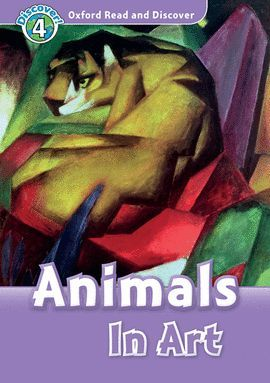 ANIMALS IN ART (MP3 PACK) OXFORD READ AND DISCOVER 4
