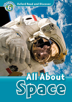 ALL ABOUT SPACE (MP3 PACK) OXFORD READ AND DISCOVER 6