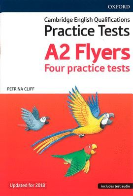 CAMBRIDGE YOUNG LEARNERS ENGLISH TESTS: FLYERS (REVISED 2018 EDITION)