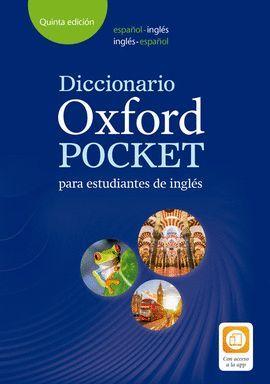 DICCIONARIO OXFORD POCKET ESPAÑOL-INGLÉS / INGLÉS-ESPAÑOL PARA ESTUDIANTES DE INGLÉS