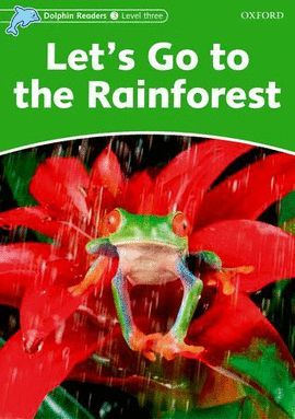 LET 'S GO TO THE RAINFOREST