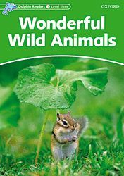 WONDERFUL WILD ANIMALS (DOLPHINS READERS-3)