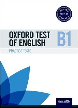 OXFORD TEST OF ENGLISH B PRACTICE TESTS B1 PACK