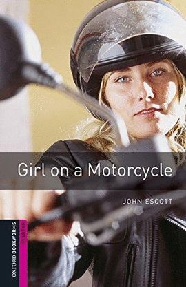GIRL ON A MOTORCYCLE (+MP3 PACK) BOOKWORMS STARTER