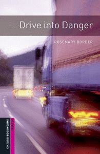 DRIVE INTO DANGER (MP3 PACK) BOOKWORMS STARTER