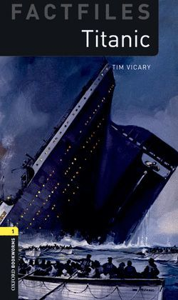 TITANIC  (+MP3 PACK) OXFORD BOOKWORMS FACTFILES 1