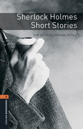 SHERLOCK HOLMES SHORT STORIES (BOOKWORMS 2)