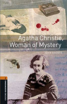 AGATHA CHRISTIE, THE WOMAN OF MYSTERY (BOOKWORMS - 2)