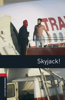 SKYJACK! (+MP3 PACK) OXFORD BOOKWORMS 3