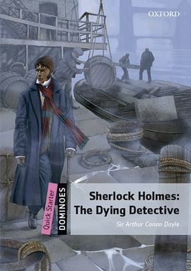 SHERLOCK HOLMES DYING DETECTIVE (MP3 PACK) DOMINOES QUICK STARTER