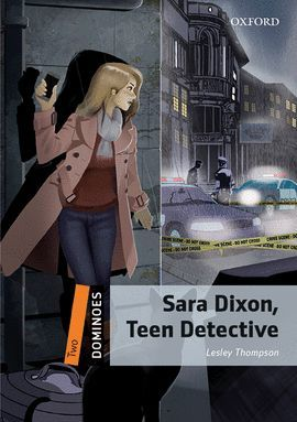 SARA DIXON, TEEN DETECTIVE (DOMINOES TWO)