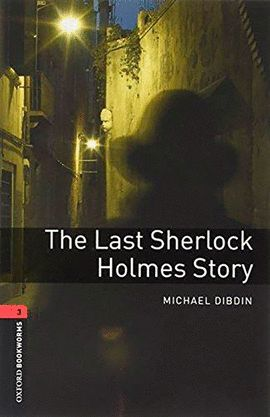 LAST SHERLOCK HOLMES STORY, THE ( MP3 PACK ) BOOKWORMS 3