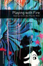PLAYING WITH FIRE. STORIES FROM THE PACIFIC RIM (MP3 PACK) (BOOKWORMS-3)