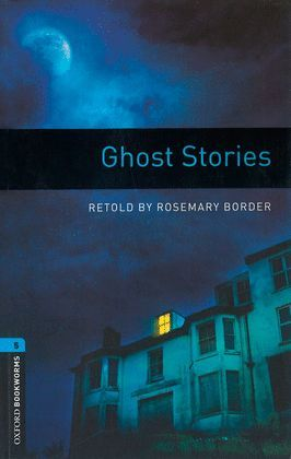 GHOST STORIES (+MP3 PACK) BOOKWORMS 5
