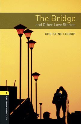 BRIDGE & OTHER LOVE STORIES (+MP3 PACK) BOOKWORMS-1