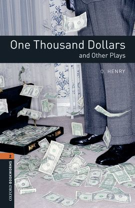 ONE THOUSAND DOLLARS AND OTHER PLAYS (MP3 PACK) BOOKWORMS-2