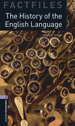 HISTORY OF THE ENGLISH LANGUAGE, THE (MP3 PACK) BOOKWORMS-4