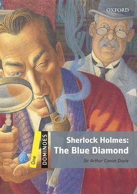 SHERLOCK HOLMES: THE BLUE DIAMOND (DOMINOES ONE)