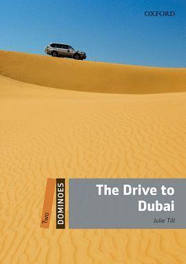DRIVE TO DUBAI, THE (MP3 PK) DOMINOES-LEVEL 2