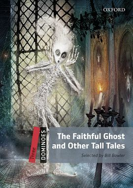 FAITHFUL GHOST AND OTHER TALES, THE (MP3 PACK) DOMINOES-LEVEL 3