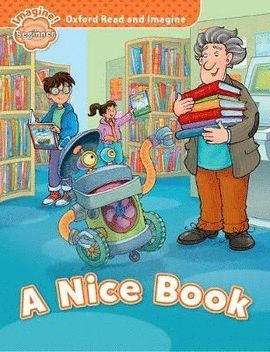 ORI BEGINNER A NICE BOOK (READ AND IMAGINE-BEGINNER)