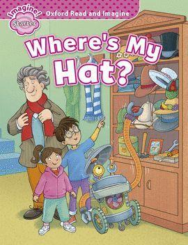 OXFORD READ & IMAGINE STARTER WHERE'S MY HAT?