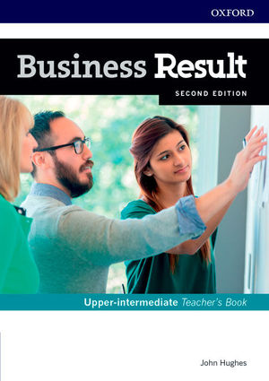 BUSINESS RESULT UPPER-INTERMEDIATE. -TEACHER'S BOOK- AND DVD PACK 2ND EDITION
