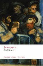 DUBLINERS (WORLD'S CLASSICS)