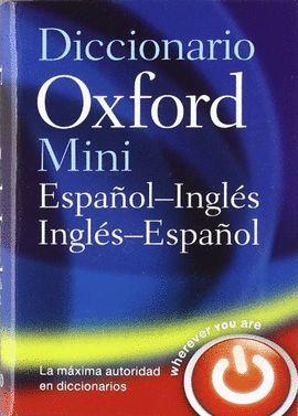 DICCIONARIO MINI  ESPAÑOL-INGLÉS / INGLÉS-ESPAÑOL OXFORD