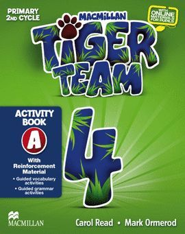 TIGER TEAM PRIMARY 4 -ACTIVITY BOOK A WITH REINFORCEMENT MATERIAL-
