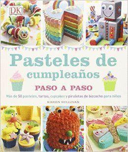 PASTELES DE CUMPLEAÑOS PASO A PASO