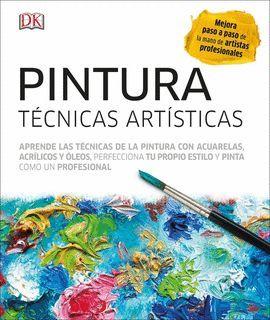 PINTURA. TÉCNCIAS ARTÍSTICAS