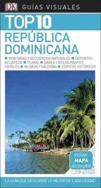REPÚBLICA DOMINICANA GUIA TOP 10, GUIAS VISUALES