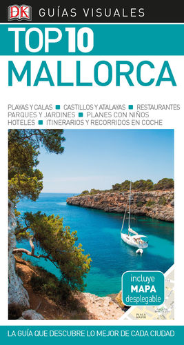 MALLORCA, TOP 10 - GUÍA VISUAL
