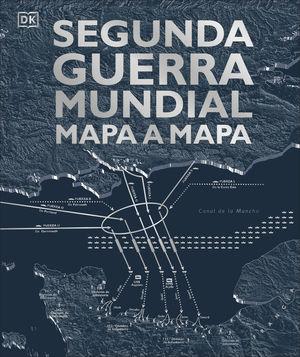 SEGUNDA GUERRA MUNDIAL, MAPA A MAPA