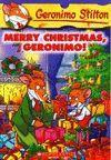 MERRY CHRISTMAS, GERONIMO