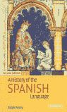 HISTORY OF THE SPANISH LANGUAGE, A