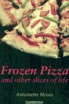 FROZEN PIZZA AND OTHER SLICES OF LIFE + DOWNLOADABLE AUDIO