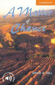 MATTER OF CHANCE, A (LEVEL 4)