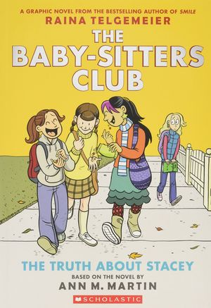 BABY-SITTERS CLUB 2 - THE TRUTH ABOUT STACEY