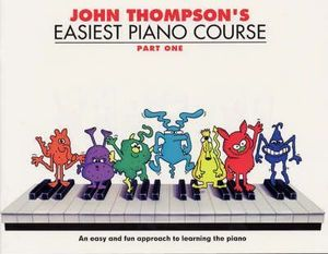 THOMPSON'S EASIEST PIANO COURSE PART 1