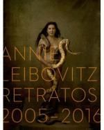 ANNIE LEIBOVITZ. RETRATOS 2005-2016