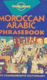 MOROCCAN ARABIC PHRASEBOOK WITH COMPREHENSIVE DICTIONARY (ANGLES)