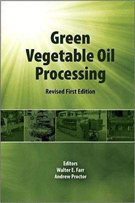 GREEN VEGETABLE OIL PROCESSING (REVISED FIRST EDITION)