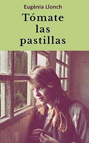 TÓMATE LAS PASTILLAS