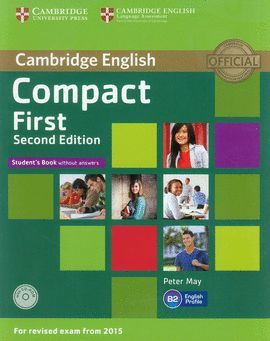 COMPACT FIRST STUDENTS WITHOUT ANSWERS SECOND EDITION
