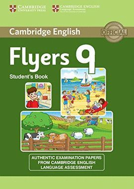 CAMBRIDGE ENGLISH YOUNG LEARNERS 9 FLYERS STUDENT'S BOOK